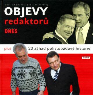 Objevy redaktorů MFDNES - Martin Komárek, Ladislav Verecký