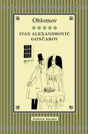 Oblomov - Ivan Alexandrovič Gončarov