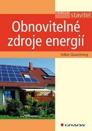 Obnovitelné zdroje energií - Quaschning Volker