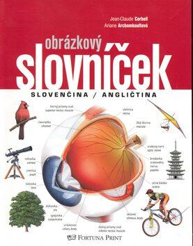 Obrázkový slovníček slovensko / anglický - Ariane Archambaultová, Jean-Claude Corbeil