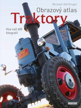 Obrazový atlas Traktory - Michael Dörflinger
