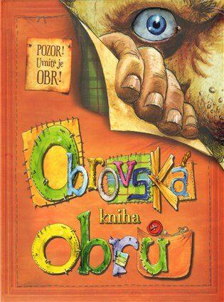Obrovská kniha obrů - Saviour Pirotta,Mark Robertson,