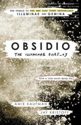 Obsidio: The Illuminae files: Book 3 - Amie Kaufmanová, Jay Kristoff
