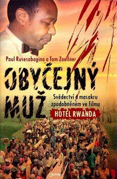 Obyčejný muž - Paul Rusesabagina