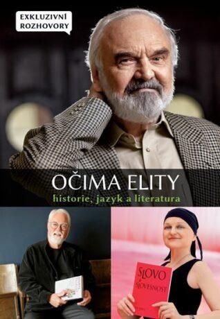 Očima elity Historie, jazyk a literatura - kolektiv autorů