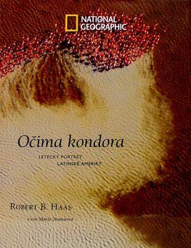 Očima kondora - Robert B. Haas,