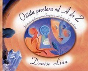 Očista prostoru od A do Z - Denise Linnová