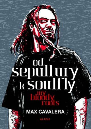 Od Sepultury k Soulfly - Calavera Max