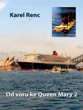 Od voru ke Queen Mary 2 - Karel Renc - e-kniha