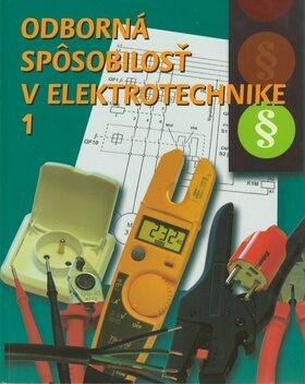 Odborná spôsobilosť v elektrotechnike 1 - Jiří Kroupa, Ján Meravý