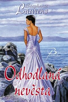 Odhodlaná nevěsta - Stephanie Laurensová