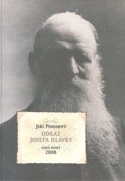 Odkaz Josefa Hlávky - Jiří Pokorný