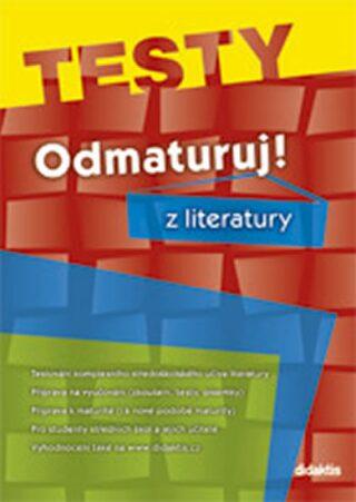 Odmaturuj! z literatury TESTY - Olga Mužíková, Čech Vlastimil