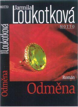 Odměna - Jarmila Loukotková