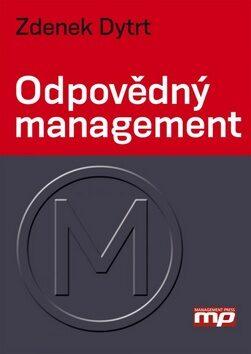 Odpovědný management - Zdeněk Dytrt
