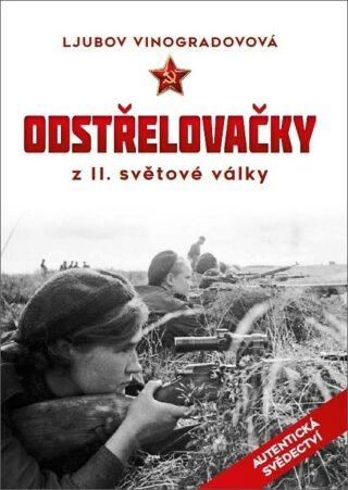 Odstřelovačky z II. světové války - Ljubov Vinogradovová
