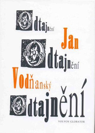 Odtajnění - Jan Vodňanský