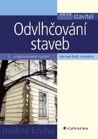 Odvlhčování staveb - Michael Balík