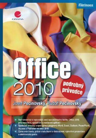 Office 2010 - Josef Pecinovský, Rudolf Pecinovský - e-kniha