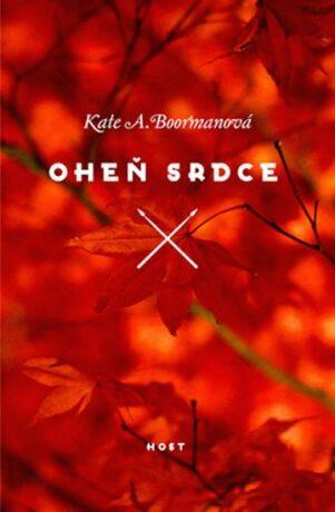 Oheň srdce - Kate A. Boormanová