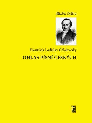 Ohlas písní českých - František Ladislav Čelakovský