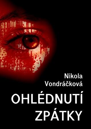 Ohlédnutí zpátky - Nikola Vondráčková