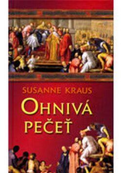Ohnivá pečeť - Susanne Kraus