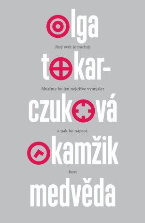 Okamžik medvěda - Olga Tokarczuková - e-kniha