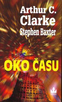 Oko času - Stephen Baxter, Arthur C. Clarke