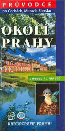 Okolí Prahy s mapou 1:100 000 - kolektiv