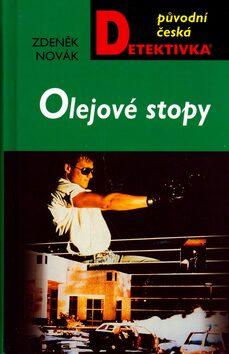 Olejové stopy - Zdeněk Novák