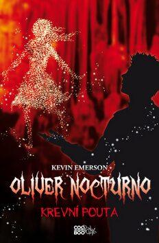 Oliver Nocturno Krevní pouta - Kevin Emerson