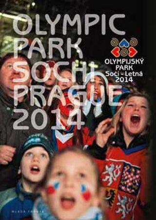 Olympijský park Soči - Letná 2014 - Milan Jaroš, Mudra Václav