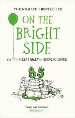 On the Bright Side - Hendrik Groen