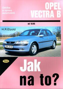 Opel Vectra B od 10/90 - Hans-Rüdiger Etzold