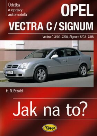 Opel Vectra C/Signum - Etzold Hans-Rudiger Dr.