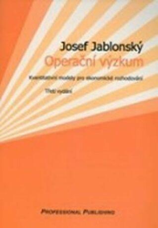 Operační výzkum, 3. vydání - Jablonský Josef
