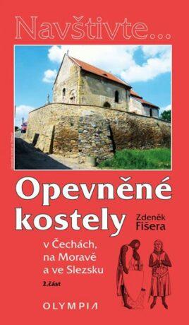Opevněné kostely II. - Zdeněk Fišera