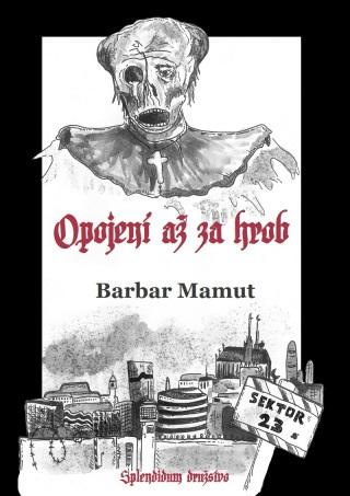 Opojení až za hrob - Barbar Mamut