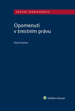 Opomenutí v trestním právu - Pavel Kučera - e-kniha
