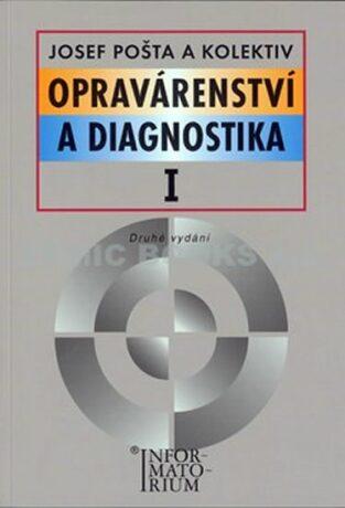 Opravárenství a diagnostika I - Pošta  Josef