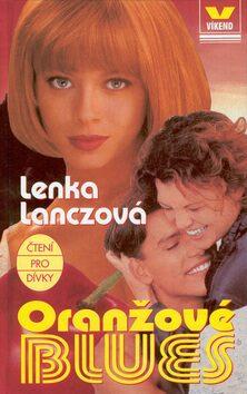 Oranžové blues - Lenka Lanczová