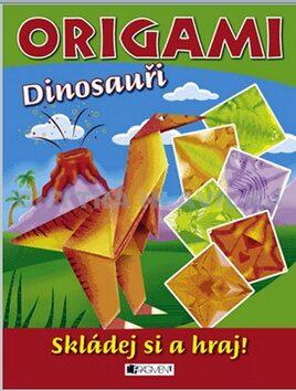 Origami Dinosauři - Eva Brožová