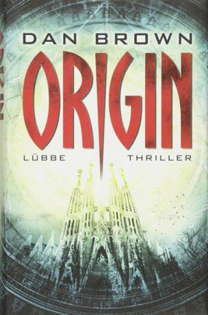 Origin: (Robert Langdon Buch 5) - Dan Brown