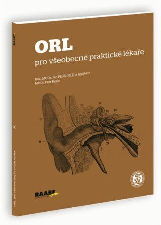 ORL pro všeobecné praktické lékaře - Petr Herle, Jan Plzák