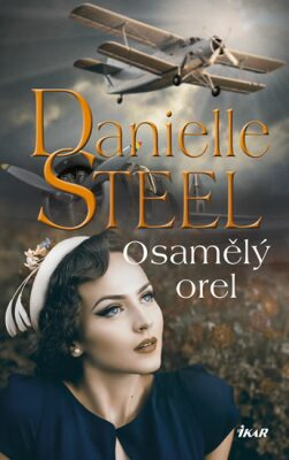 Osamělý orel - Danielle Steel