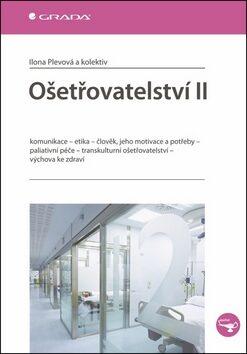 Ošetřovatelství II. - Ilona Plevová