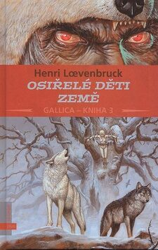 Osiřelé děti Země - Henri Loevenbruck