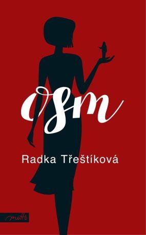Osm - Radka Třeštíková - e-kniha