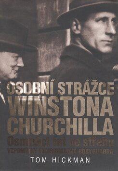 Osobní strážce Winstona Churchilla - Tom Hickman